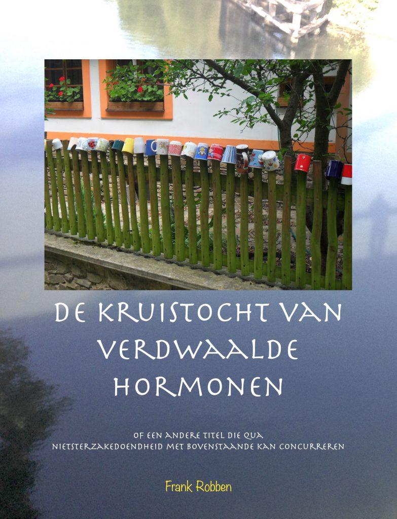 Book Cover: De Kruistocht van verdwaalde hormonen