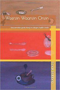 Book Cover: Weerzin Waanzin Onzin